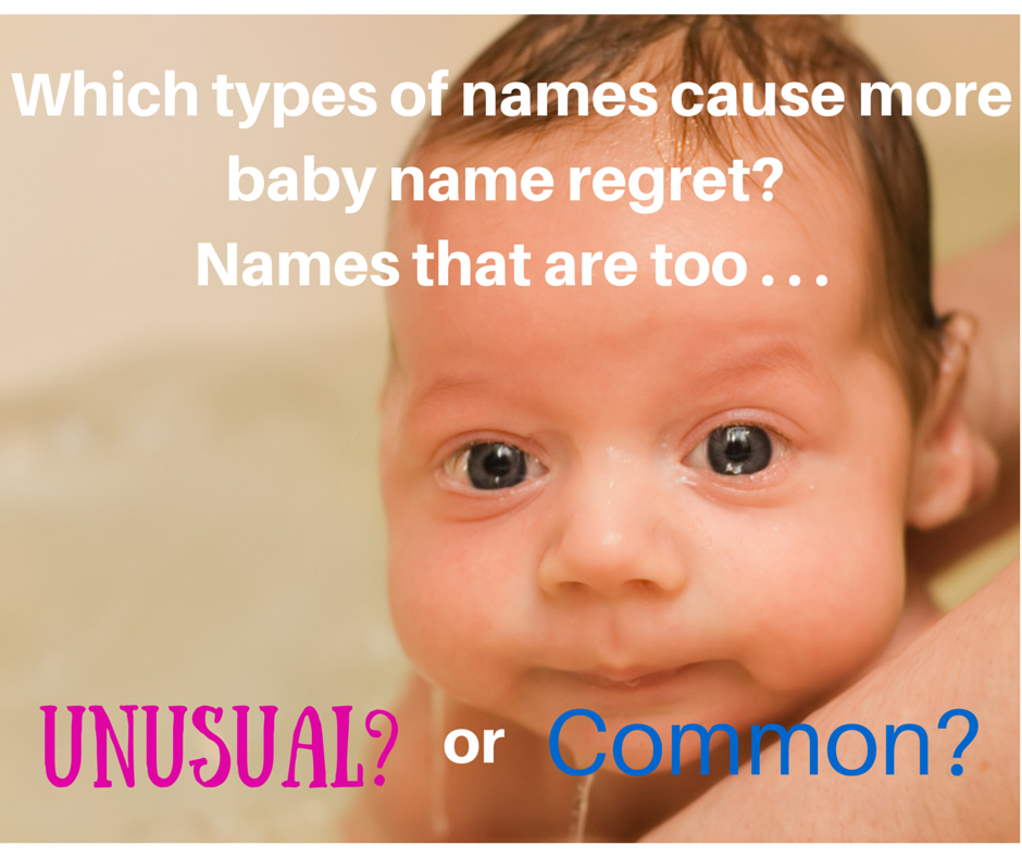 which types of names cause more baby name regret